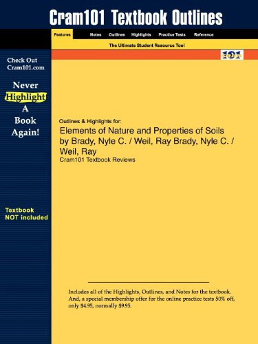 9781428849860: Outlines & Highlights for Elements of Nature and Properties of Soils by Nyle C. Brady, Ray Weil