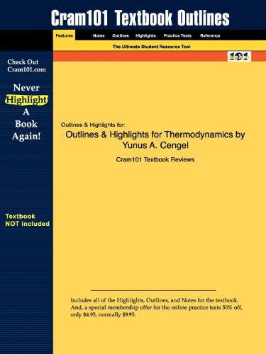 Outlines Highlights for Thermodynamics by Yunus A. Cengel