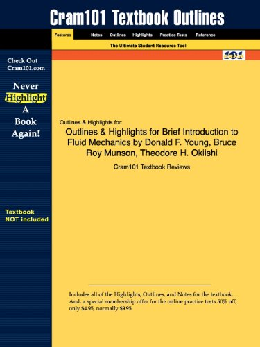 Outlines & Highlights for Brief Introduction to Fluid Mechanics by Donald F. Young, Bruce Roy ...