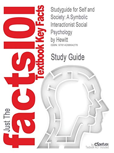 9781428864276: Outlines & Highlights for Self and Society: A Symbolic Interactionist Social Psychology by Hewitt, ISBN: 0205459617