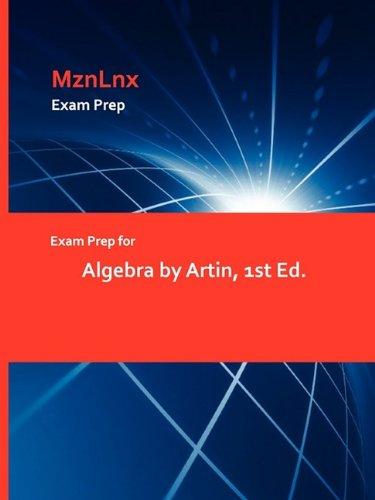 9781428869035: Exam Prep for Algebra by Artin, 1st Ed.