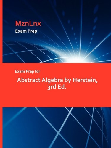 9781428869141: Exam Prep for Abstract Algebra by Herstein, 3rd Ed.