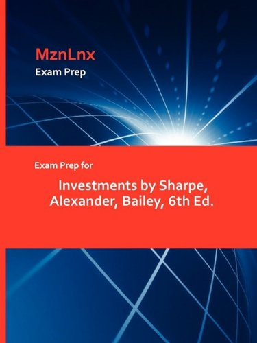 9781428870482: Exam Prep for Investments by Sharpe, Alexander, Bailey, 6th Ed.