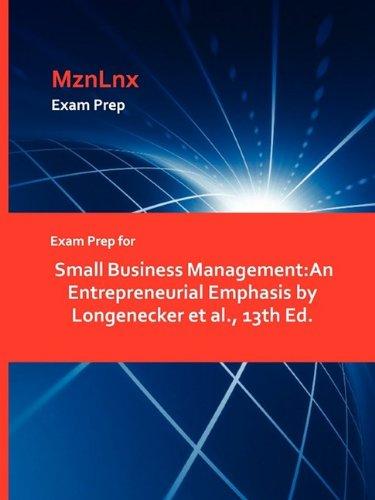 9781428870833: Exam Prep for Small Business Management: An Entrepreneurial Emphasis by Longenecker et al., 13th Ed.