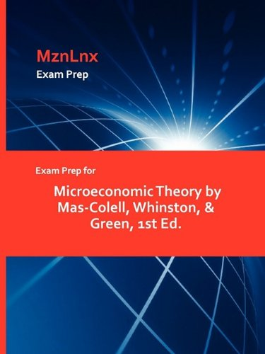 9781428871519: Exam Prep for Microeconomic Theory by Mas-Colell, Whinston, & Green, 1st Ed.