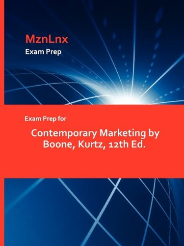 9781428871847: Exam Prep for Contemporary Marketing by Boone, Kurtz, 12th Ed.