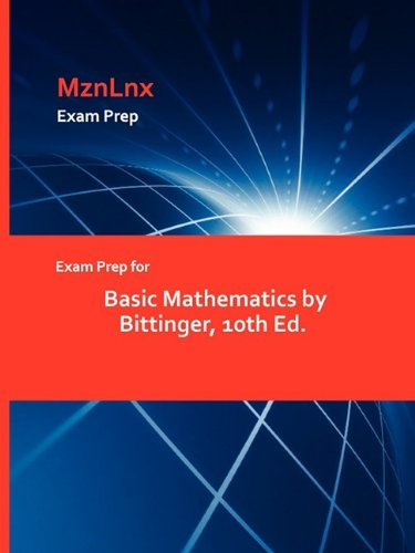 9781428873629: Exam Prep for Basic Mathematics by Bittinger, 10th Ed.