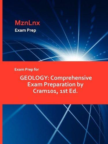 Exam Prep for Geology: Comprehensive Exam Preparation by Cram101, 1st Ed.