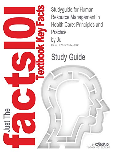 Studyguide for Human Resource Management in Health: Cram101 Textbook Reviews