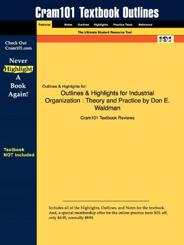 9781428878310: Outlines & Highlights for Industrial Organization: Theory and Practice by Don E. Waldman
