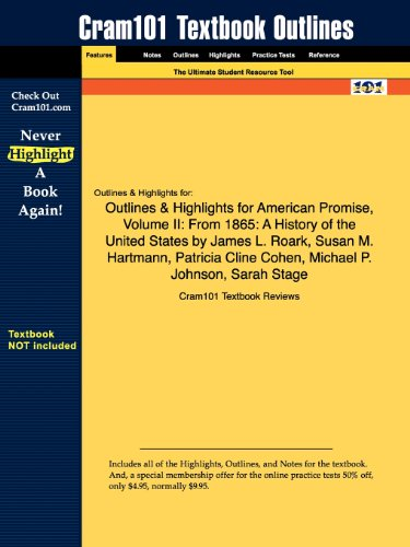 9781428893535: Outlines & Highlights for American Promise, Volume II: From 1865: A History of the United States by James L. Roark