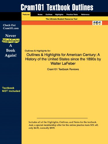 Outlines Highlights for American Century: A History of the United States Since the 1890s by Walter ...