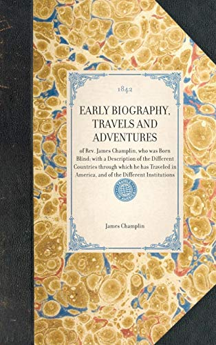 Early Biography, Travels and Adventures: James Champlin