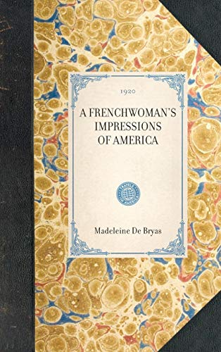 9781429005821: Frenchwoman's Impressions of America (Travel in America)