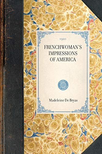 9781429005838: Frenchwoman's Impressions of America (Travel in America)