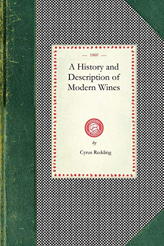 History And Description Of Modern Wines: Redding, Cyrus; American
