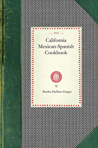 9781429012560: California Mexican-Spanish Cookbook (Cooking in America)