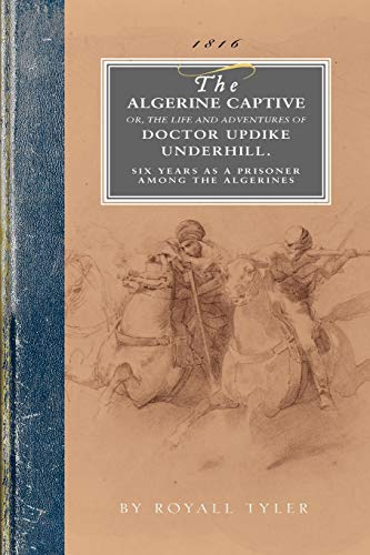 9781429015011: The Algerine Captive: Or, the Life and Adventures of Doctor Updike Underhill