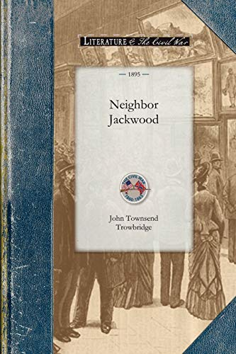 Neighbor Jackwood (Civil War): Trowbridge, John