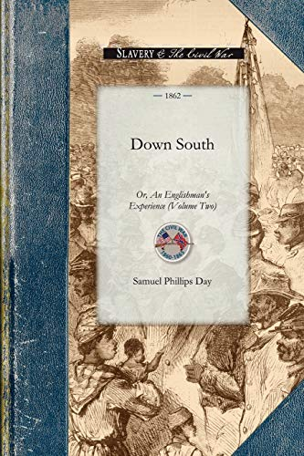 9781429015479: Down South: Or, An Englishman's Experience at the Seat of the American War. Volume Two (Civil War)