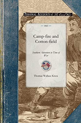 9781429016278: Camp-fire and Cotton-field Southern Adve (Civil War)