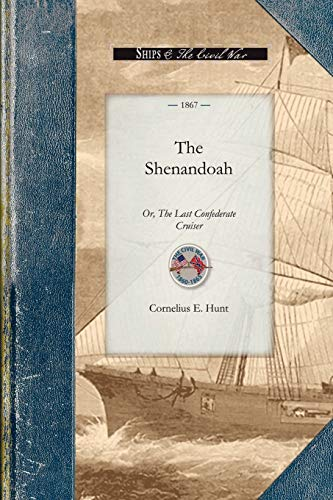 9781429016469: The Shenandoah: Or, The Last Confederate Cruiser (Civil War)