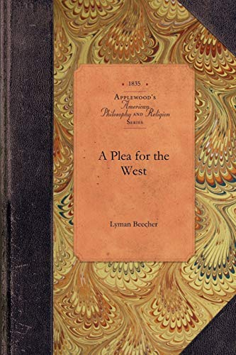 9781429018371: A Plea for the West (Amer Philosophy, Religion)