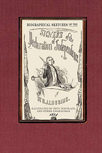 9781429019552: Biographical Sketches of the Signers of: The Declaration Historically Considered; And a Sketch of the Leading Events Connected with the Adoption of ... the Federal Constitution (Revolutionary War)