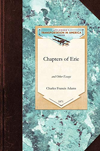 9781429019927: Chapters of Erie: and Other Essays (Transportation)