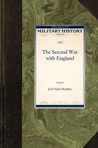 Second War with England Vol. 2 (Military History): Joel Headley