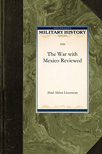 9781429020947: War with Mexico Reviewed (Military History)