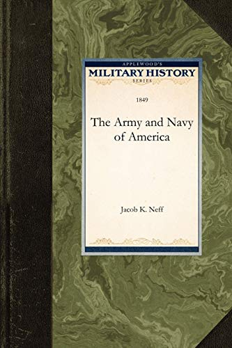 9781429021241: The Army and Navy of America (Military History)
