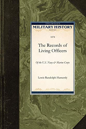 The Records of Living Officers of the U. (Military History)