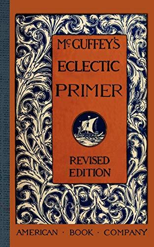 9781429040990: McGuffey's Eclectic Primer (McGuffey's Readers)