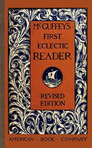 9781429041027: McGuffey's First Eclectic Reader (McGuffey Readers)