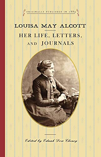 9781429044608: Louisa May Alcott: Her Life, Letters, and Journals