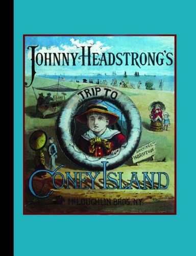 Johnny Headstrong's Trip to Coney Island (American