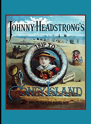 9781429081580: Johnny Headstrong's Trip to Coney I (HC) (American Antiquarian Society)