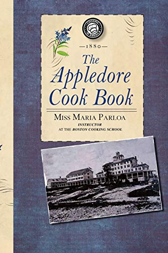 9781429090087: Appledore Cook Book: containing practical receipts for plain and rich cooking (Cooking in America)