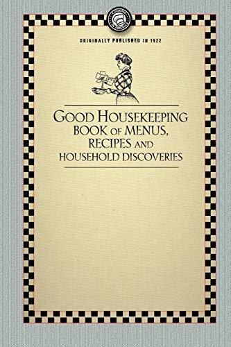 Good Housekeeping's Book of Menus: recipes, and: Good Housekeeping Institute