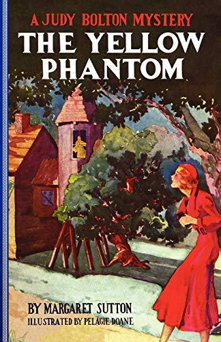 9781429090261: The Yellow Phantom (Judy Bolton Mysteries)
