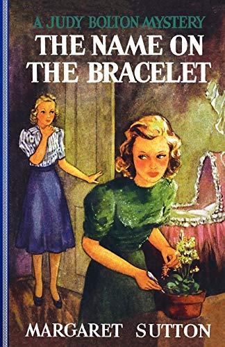 9781429090339: Name On The Bracelet #13 (Judy Bolton Mysteries)