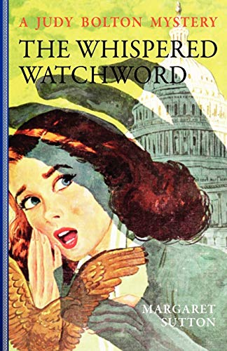 9781429090520: Whispered Watchword #32 (Judy Bolton Mysteries)