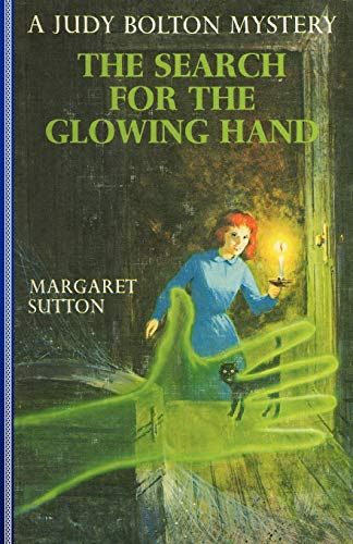 9781429090575: Search For The Glowing Hand #37 (Judy Bolton Mysteries)