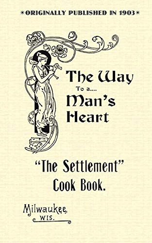 The Settlement Cook Book (A Way to: Kander, Mrs. Simon,