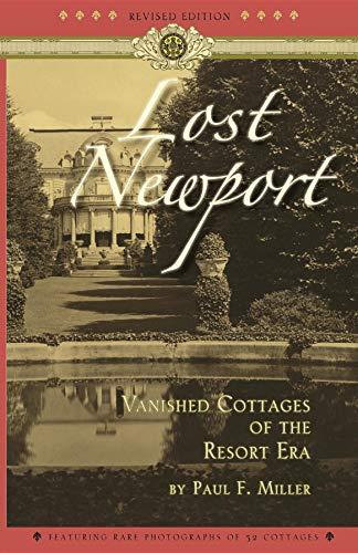 9781429091121: Lost Newport: Vanished Cottages of the Resort Era