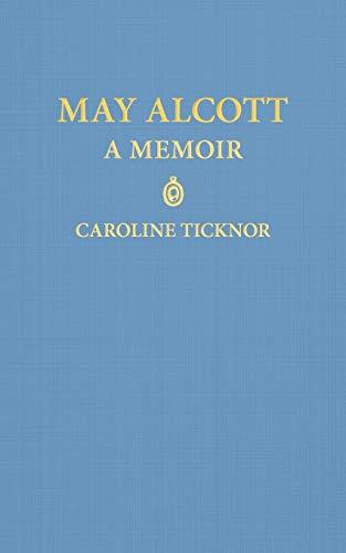 9781429093125: May Alcott: A Memoir