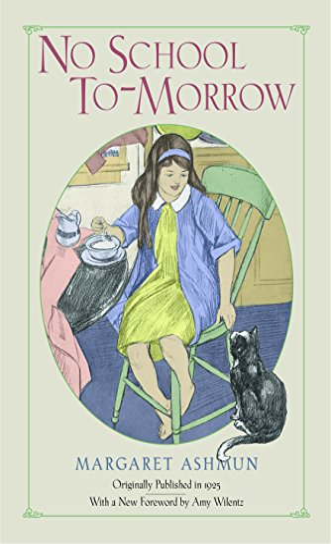 No School To-Morrow: Ashmun, Margaret