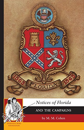 Notices of Florida and the Campaigns: M. Cohen