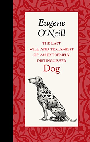 9781429096072: The Last Will and Testament of an Extremely Distinguished Dog (American Roots)